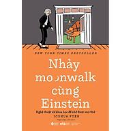 Nhảy Moonwalk Cùng Einstein thumbnail
