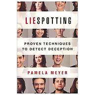 Liespotting Proven Techniques to Detect Deception thumbnail