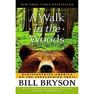 A Walk in the Woods Rediscovering America on the Appalachian Trail thumbnail