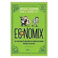 Economix - Các Nền Kinh Tế Vận Hành (Và Không Vận Hành) Thế Nào Và Tại Sao thumbnail