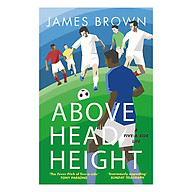 Above Head Height A Five-A-Side Life thumbnail