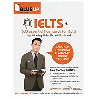600 Essential Flashcard For Ielts Blue Up (Phần 1) thumbnail
