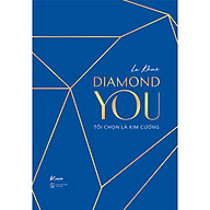 Diamond You Tôi Chọn Là Kim Cương thumbnail