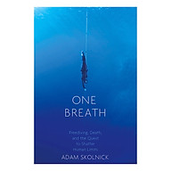 One Breath Freediving, Death, And The Quest To Shatter Human Limits thumbnail