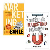 Combo Marketing Hoàn Hảo Marketing Cho Bán Lẻ + Chiến Lược Marketing Hoàn Hảo thumbnail