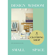 Design Wisdom in Small Space Clothing Shop thumbnail