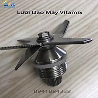 LƯỠI DAO MÁY XAY SINH TỐ Vitamix thumbnail