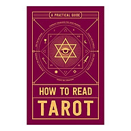 How To Read Tarot A Practical Guide thumbnail