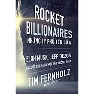 Rocket Billionares - Những Tỉ Phú Tên Lửa Và Cuộc Chạy Đua Mới Vào Không Gian thumbnail