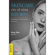Skincare Cho Cô Nàng Bận Rộn thumbnail
