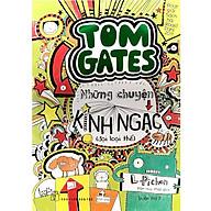 Tom Gate Tập 3 Những Chuyện Kinh Ngạc (Đại Loại Thế) - Tái Bản thumbnail