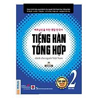 Tiếng Hàn Tổng Hợp Dành Cho Người Việt Nam - Sơ Cấp 2 (Bản Màu) thumbnail