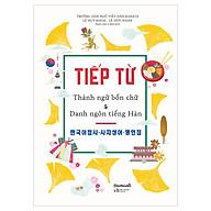 Tiếp Từ - Thành Ngữ Bốn Chữ & Danh Ngôn Tiếng Hàn thumbnail