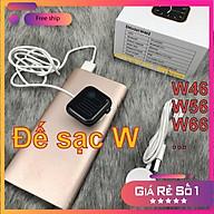 Đế sạc, cáp sạc cho đồng hồ thông minh W46 W46+ W56 W56M W66 W66M... Hàng mới bóc máy thumbnail