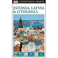 DK Eyewitness Travel Guide Estonia, Latvia and Lithuania thumbnail