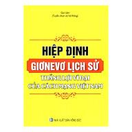 Hiệp Định Giơnevơ Lịch Sử - Thắng Lợi Vĩ Đại Của Cách Mạng Việt Nam thumbnail