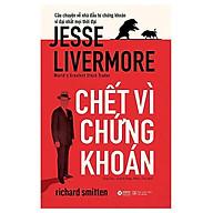 Sách - Chết Vì Chứng Khoán - Jesse Livermore thumbnail