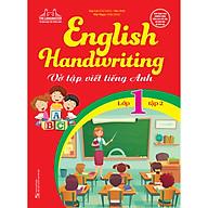 English Handwriting - Vở Tập Viết Tiếng Anh Lớp 1 Tập 2 thumbnail