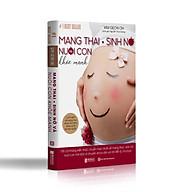 Sách Mang Thai Sinh Nở Và Nuôi Con Khỏe Mạnh nt thumbnail