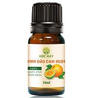 Tinh dầu Cam ngọt 10ml Mộc Mây - tinh dầu thiên nhiên nguyên chất 100% - chất lượng và mùi hương vượt trội thumbnail