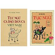 Combo Tục Ngữ Ca Dao, Dân Ca Việt Nam (Bìa Cứng)+Tục Ngữ Lược Giải (Bìa Mềm) thumbnail