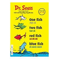 Dr. Seuss One Fish, Two Fish, Red Fish, Blue Fish Một Cá, Hai Cá, Cá Đỏ Đỏ, Cá Xanh Xanh thumbnail