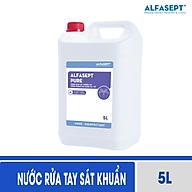 Dung dịch nước rửa tay khô sát khuẩn Alfasept Pure 5L - Hiệu quả vi sinh 99% vi khuẩn, thân thiện với da tay thumbnail