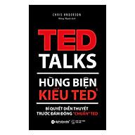 Hùng Biện Kiểu Ted 1 - Bí Quyết Diễn Thuyết Trước Đám Đông Chuẩn Ted (Tái Bản 2018) thumbnail
