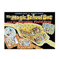 Magic School Bus Electric Field Trip - Chuyến Xe Khoa Học Kỳ Thú thumbnail
