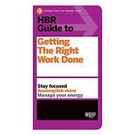 Harvard Business Review Guide To Getting The Right Work Done thumbnail