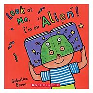 Look At Me I M An Alien thumbnail