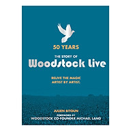 50 Years The Story of Woodstock Live Relive the Magic, Artist by Artist thumbnail