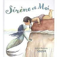 Truyện thiếu nhi Pháp - Sirène et moi thumbnail