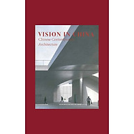 Vision in China Chinese Contemporary Architecture thumbnail