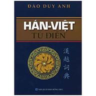 Hán Việt Từ Điển - Đào Duy Anh thumbnail