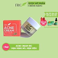 Kem mụn sưng đỏ Acne Cream IRC mụn giảm thâm, tái tạo da mới sạch khuẩn, không tái viêm 10g thumbnail