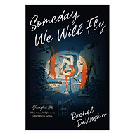 Someday We Will Fly thumbnail