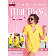 Cắt May Thời Trang - Các Kiểu Váy, Áo, Thời Trang Nữ thumbnail