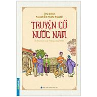 Truyện Cổ Nước Nam (In Theo Bản Của Thăng Long 1958) thumbnail