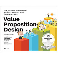 Value Proposition Design How To Create Products And Services Customers Want thumbnail