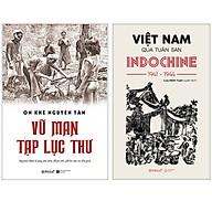 Combo Sách Vũ Man Tạp Lục Thư + Việt Nam Qua Tuần San INDOCHINE 1941-1944 thumbnail