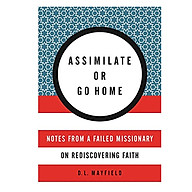 Assimilate Or Go Home thumbnail