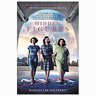 Hidden Figures The American Dream and the Untold Story of the Black Women Mathematicians Who Helped Win the Space Race thumbnail
