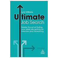 Ultimate Job Search Master the Art of Finding Your Ideal Job, Getting an Interview and Networking thumbnail