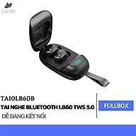Tai Nghe Bluetooth LANITH LB60 TWS 5.0 - Tai Nghe Nhét Tai Không Dây - Âm Thanh Vượt Trội, Không Bị Nhức Tai - Thiết Kế Nhỏ Gọn, Tiện Lợi - Có Micro, Sạc Hộp, Chống Thấm Nước - Hàng Nhập Khẩu - TAI0LB60 thumbnail
