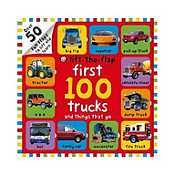 First 100 Trucks and Things That Go Lift-the-Flap thumbnail