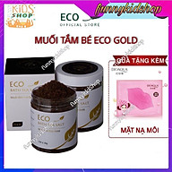 MUỐI TẮM THẢO DƯỢC ECO GOLD 400G - Muối tắm bé - Muối tắm eco gold- Muối tắm gold eco tặng mặt nạ môi cho mẹ thumbnail