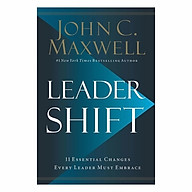 Leadershift The 11 Essential Changes Every Leader Must Embrace thumbnail