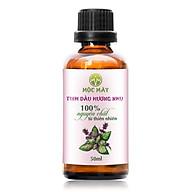 Tinh dầu Hương Nhu 50ml Mộc Mây - tinh dầu thiên nhiên nguyên chất 100% - chất lượng và mùi hương vượt trội - chuyên gia chăm sóc tóc hư tổn thumbnail
