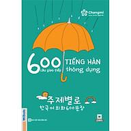600 Câu Giao Tiếp Tiếng Hàn Thông Dụng thumbnail